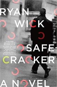 safecracker by ryan wick