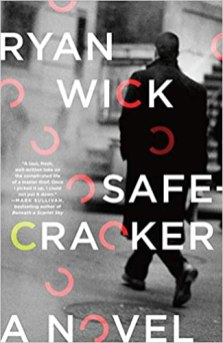 safecracker by ryan wick