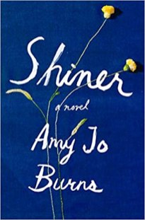 shiner by amy jo burns