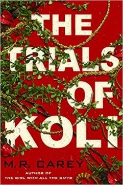 trials of koli by mr carey