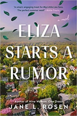 eliza starts a rumor by jane l rosen