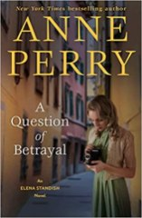 question of betrayal by anne perry