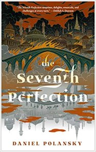 seventh perfection by daniel polansky
