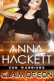 claim of eon by anna hackett
