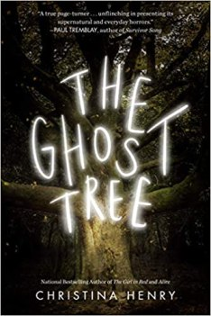 ghost tree by christina henry