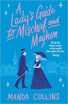 ladys guide to mischief and mayhem by manda collins