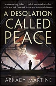 desolation called peace by arkady martine