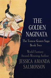 golden naginata by jessica amanda salmonson