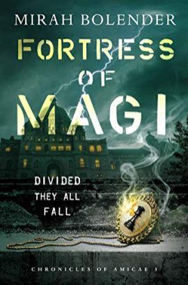 fortress of magi by mirah bolender