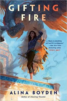 gifting fire by alina boyden