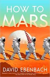 how to mars by david ebenbach