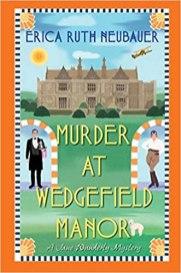 murder at wedgefield manor by erica ruth neubauer