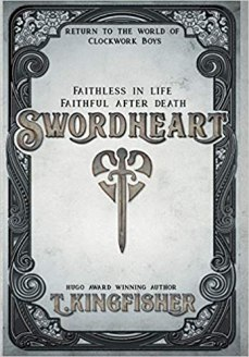 swordheart by t kingfisher