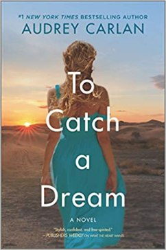 to catch a dream by audrey carlan