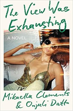 view was exhausting by mikaella clements and onjuli datto