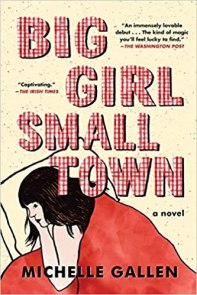 big girl small town by michelle gallen
