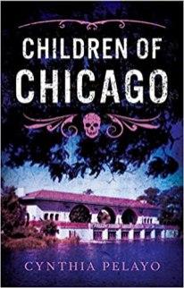 children of chicago by synthia pelayo