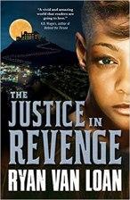 justice in revenge by ryan van loan