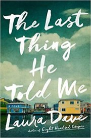 last thing he told me by laura dave