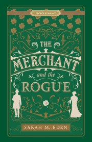 merchant and the rogue by sarah m eden