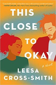 this close to okay by leesa cross smith