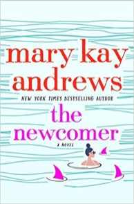 newcomer by mary kay andrews