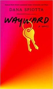 wayward by dana spiotta