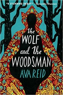 wolf and the woodsman by ava reid