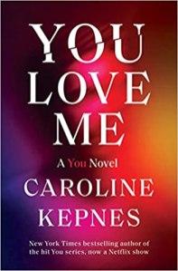 you love me by caroline kepnes