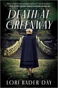 death at greenway by lori rader day