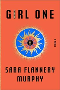 girl one by sara flannery murphy