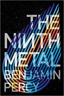 ninth metal by benjamin percy