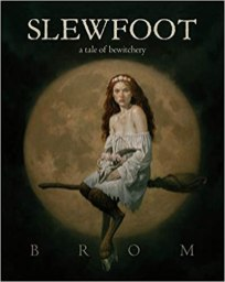 slewfoot by brom