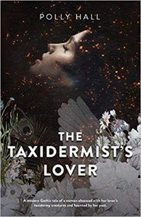 taxidermists lover by polly hall