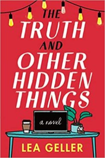truth and other hidden things by lea geller