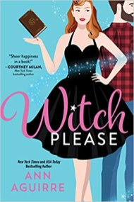 witch please by ann aguirre