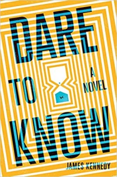 dare to know by james kennedy