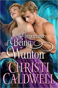importance of being wanton by christi caldwell