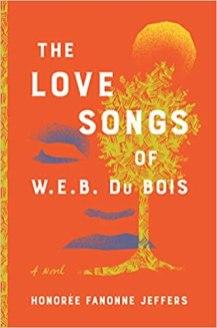 love songs of web dubois by honoree fanonne jeffers