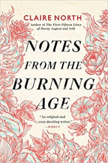 notes from the burning age by claire north