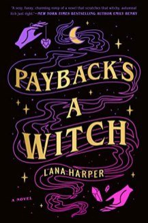 paybacks a witch by lana harper