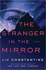 stranger in the mirror by liv constantine