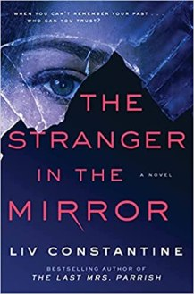 stranger in the mirror by liv constantine
