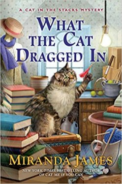 what the cat dragged in by miranda james