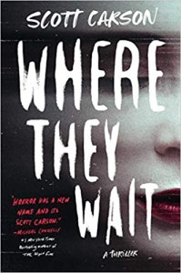 where they wait by scott carson