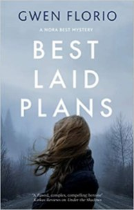 best laid plans by gwen florio