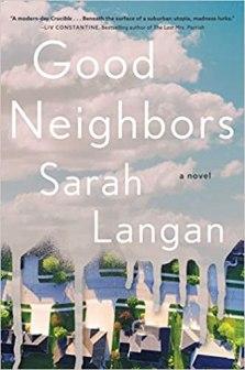 good neighbors by sarah langan