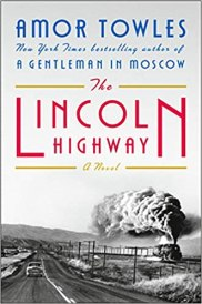 lincoln highway by amor towles