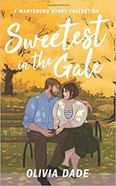 sweetest in the gale by olivia dade