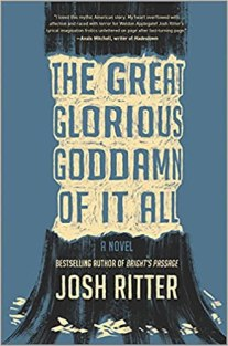 great glorious goddamn of it all by josh ritter